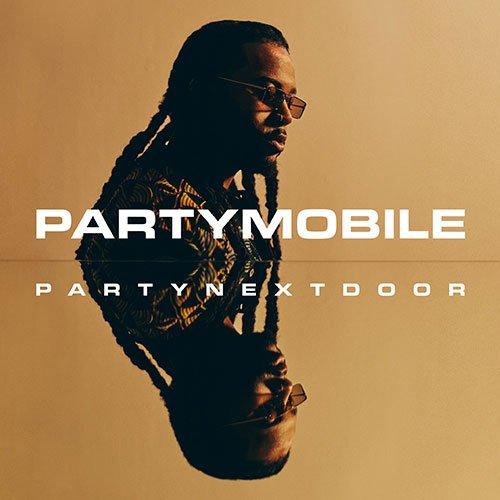 PARTYNEXTDOOR – PARTYMOBILE (Album Stream)