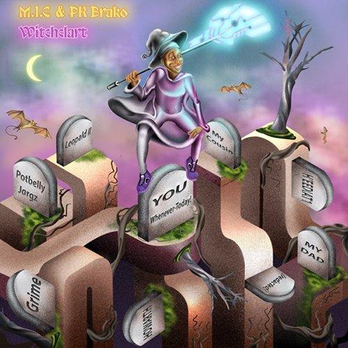 M.I.C (The Master of Inane Conversation) & PK Brako – Witchclart EP