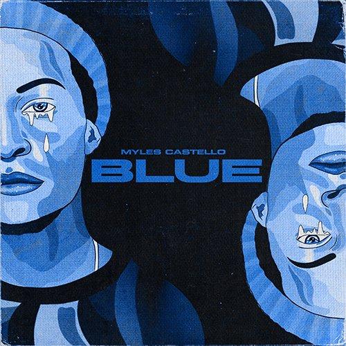 Myles Castello – Blue (Video)