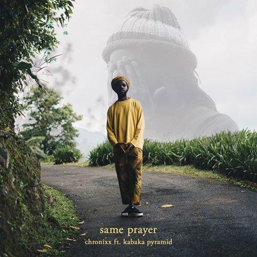 Chronixx – Same Prayer (feat. Kabaka Pyramid)