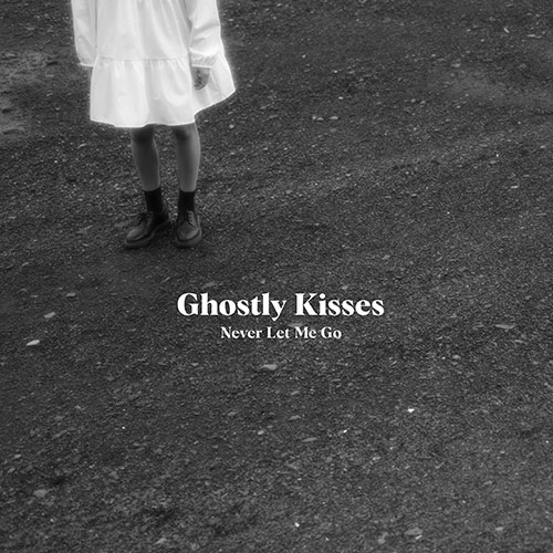 Ghostly Kisses – Never Let Me Go EP