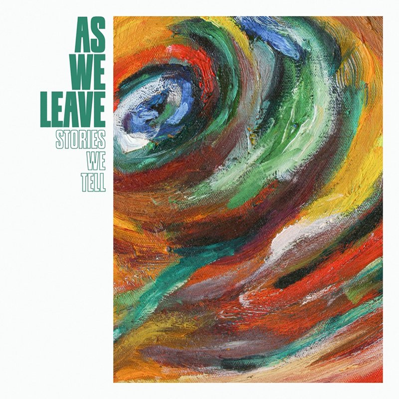 As We Leave – Stories We Tell (Video)