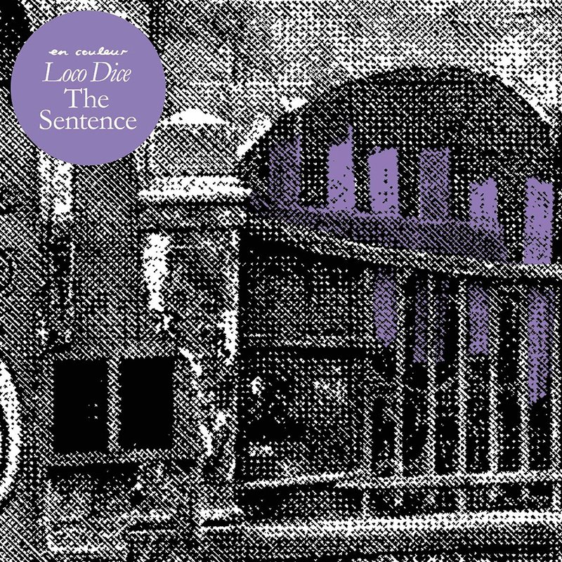 Loco Dice – The Sentence EP