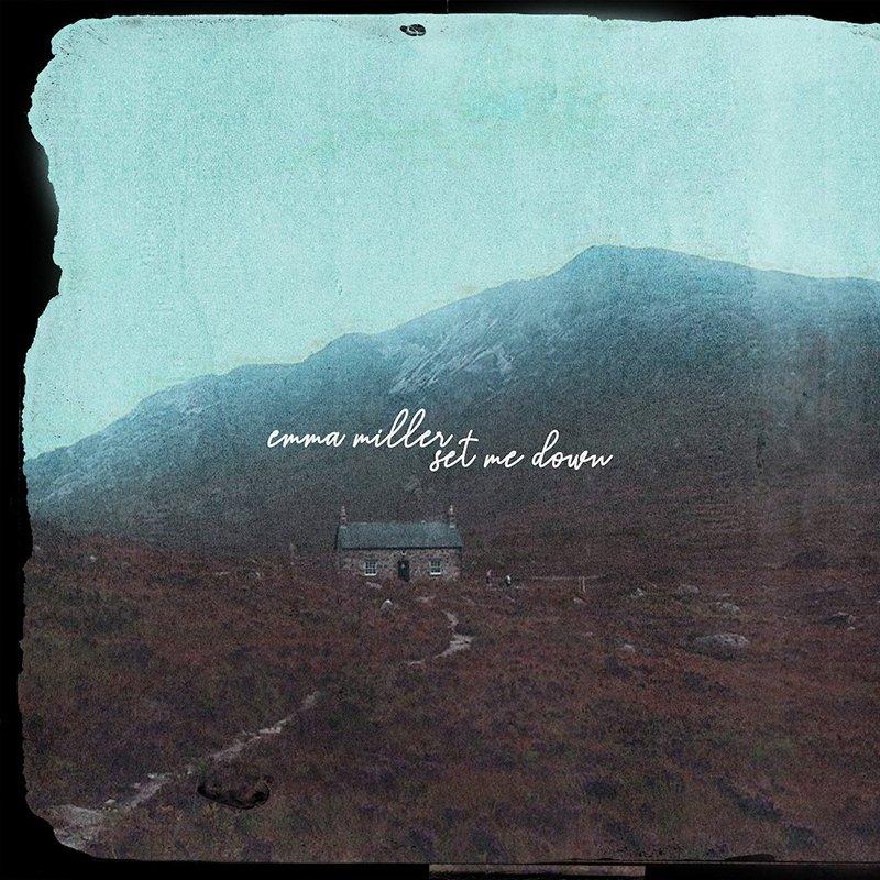 Emma Miller – Set Me Down EP