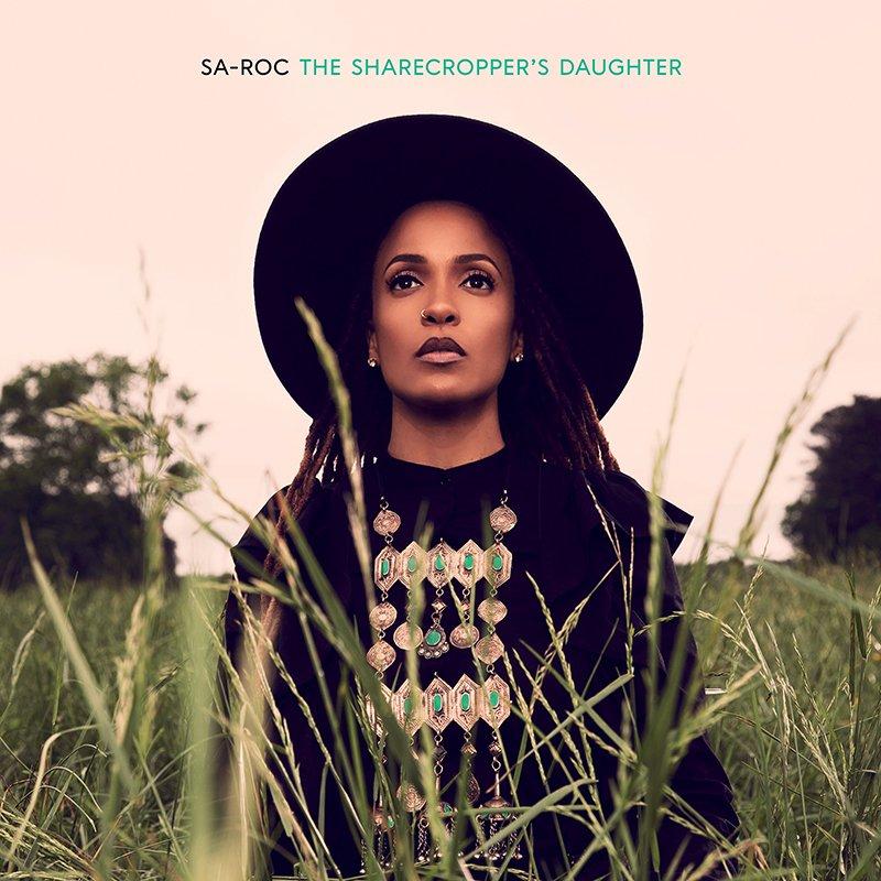 Sa-Roc – The Sharecropper's Daughter (Album)