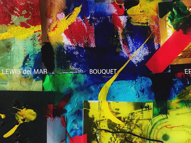 Lewis Del Mar – BOUQUET EP